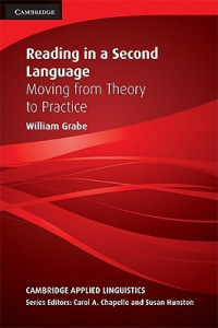 Image of Reading in A Second Language: Moving from Theory to Practice